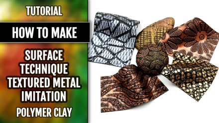 (15+) Video Tutorial: How to make Polymer clay Surface technique. Textured Metal Imitation!