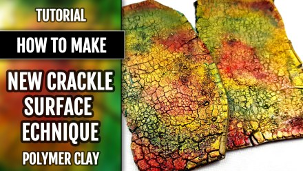 Patron $10+ Video Tutorial: Crackle Surface Technique on Polymer Clay!