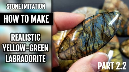 ($10+) Video Tutorial. How to make Polymer clay Faux Realistic Yellow-Green Labradorite! New version