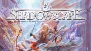 NSKN Games lanza al mercado Shadowscape, el dungeon crawler ambientado en Mistfall