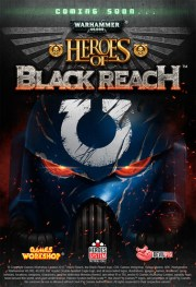 Heroes of Black Reach from WWII to WH40k