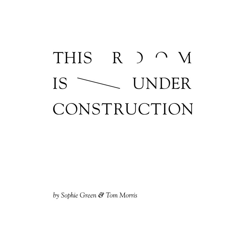 Sophie Green & Tom Morris – This Room Is Under Construction EP (2012)