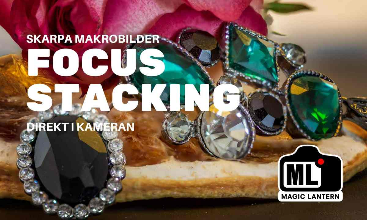 Focus stacking direkt i kameran