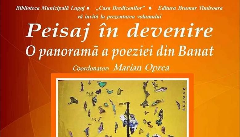 Lugoj Expres Antologia poeziei din Banat, lansare la Casa Bredicenilor scriitori poezie Peisaj în devenire Casa Bredicenilor Banat antologie