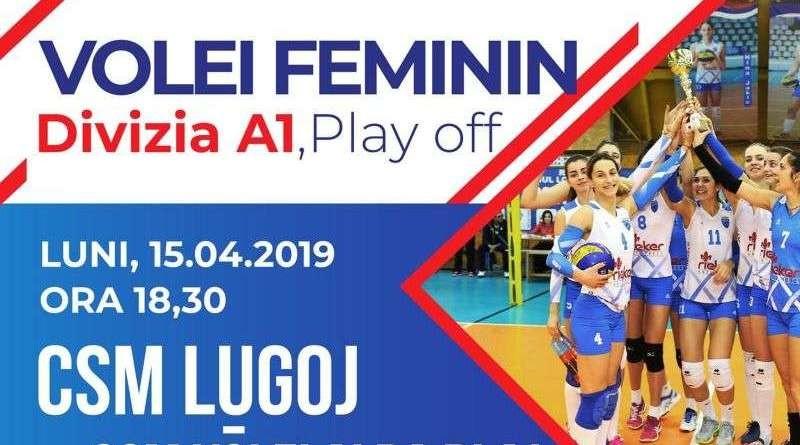 Lugoj Expres CSM Lugoj întâlnește două campioane naționale volei play-off Divizia A1 CSM Volei Alba Blaj CSM Lugoj CSM Bucure;ti campioane