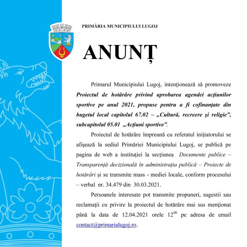 Lugoj Expres Primarul Municipiului Lugoj intenţionează să promoveze Proiectul de hotărâre privind aprobarea agendei acţiunilor sportive pe anul 2021 propunere proiect de hotărâre Primăria Municipiului Lugoj anunț Primăria Lugoj