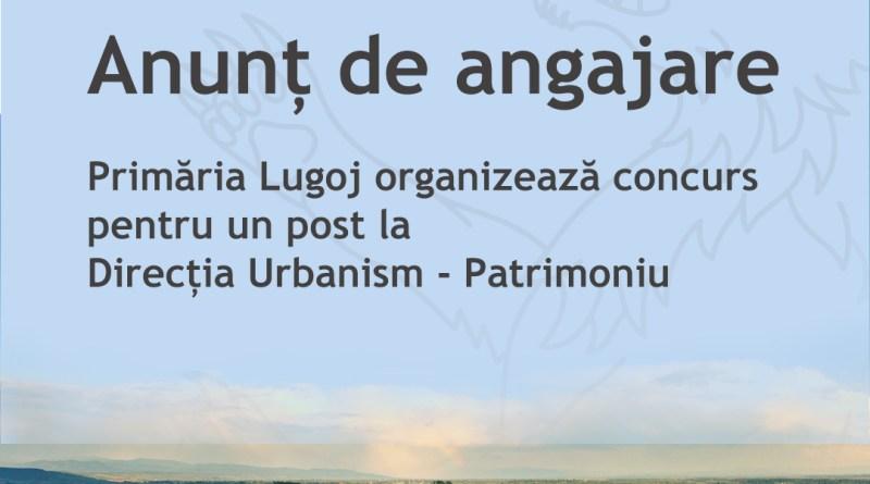 Lugoj Expres Primăria Lugoj organizează concurs pentru un post la Direcția Urbanism-Patrimoniu un post recrutare proba scrisa municipiul Lugoj Lugoj inspector Direcția Urbanism-Patrimoniu condiții de participare concursuri angajare concurs anunț de angajare