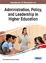 Handbook of Research on Administration, Policy, and Leadership in Higher Education
