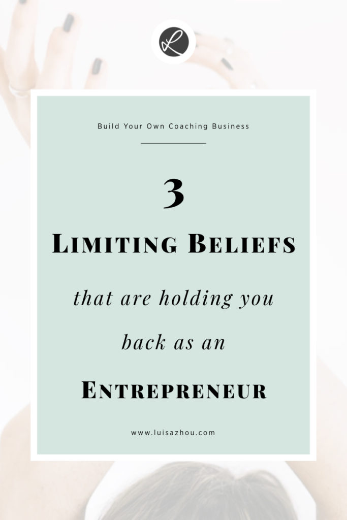 Here are 3 limiting beliefs that are holding you back as an eager entrepreneur. #coachingtools #entrepreneur #lifehacks
