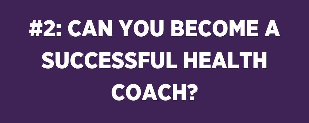 how to become a successful health coach