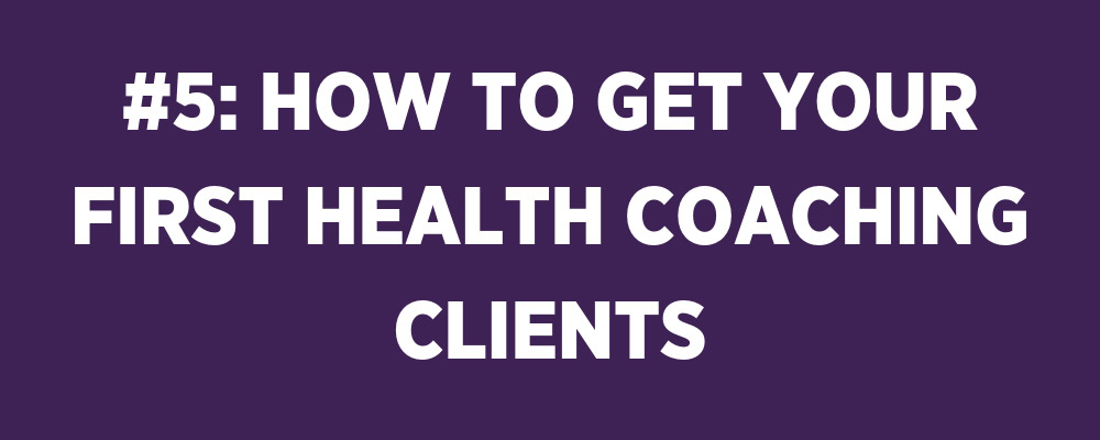 first health coaching clients