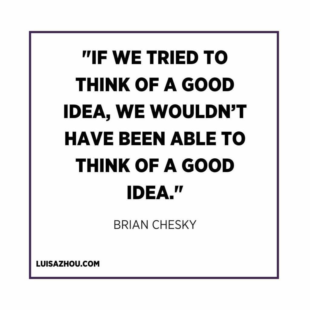 Brian Chesky quote