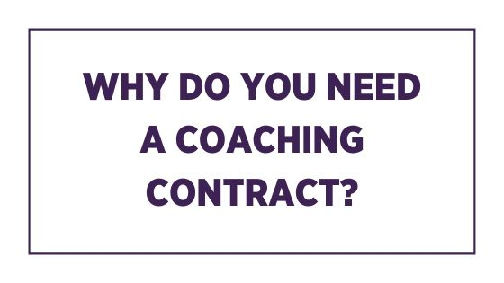 Why do you need a coaching contract?
