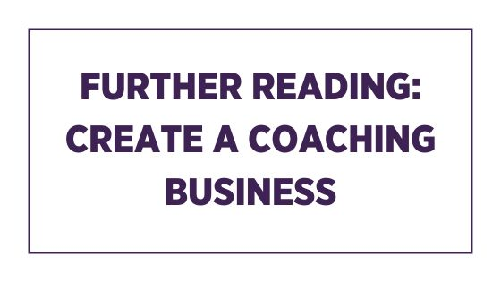 Further reading: Create a coaching business