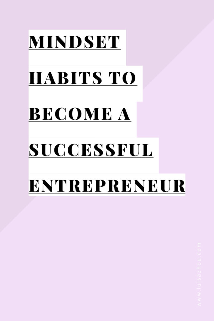 MINDSET HABITS TO BECOME A SUCCESSFUL ENTREPRENEUR.001