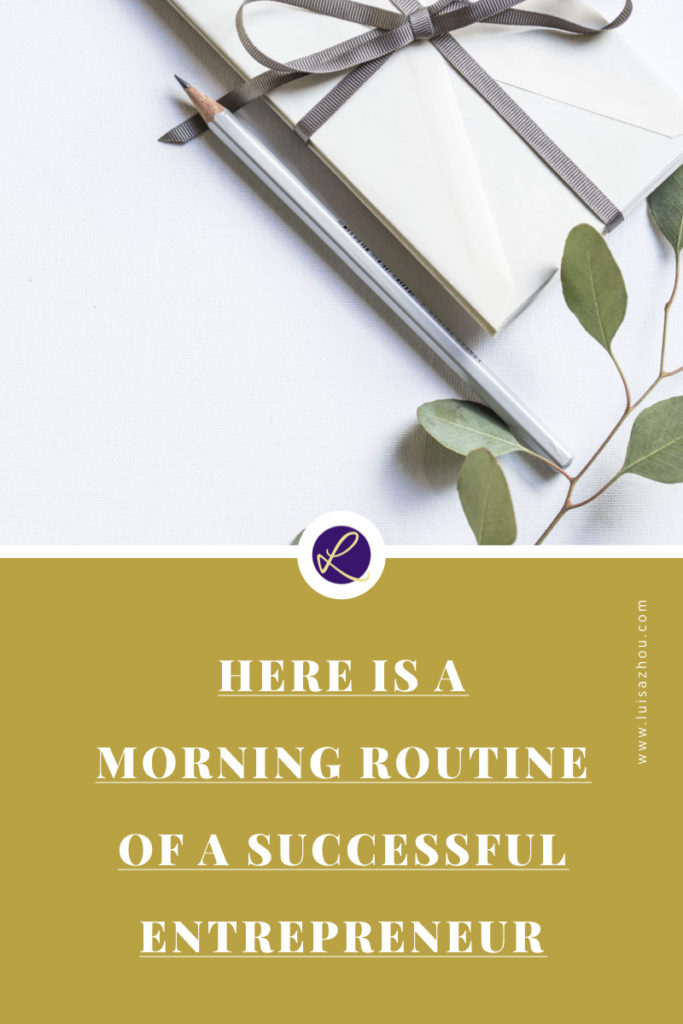 MORNING ROUTINE OF A SUCCESSFUL ENTREPRENEUR.001