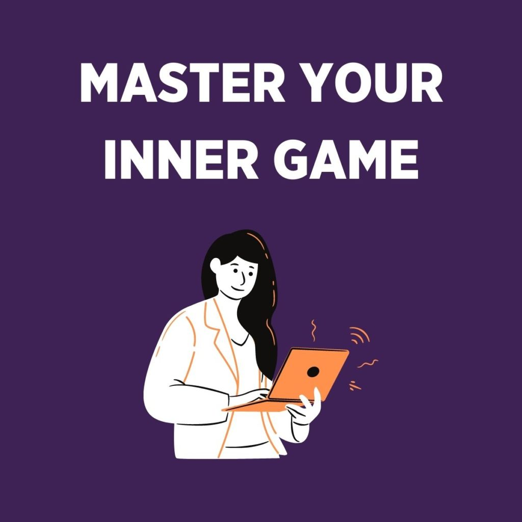 master your inner game