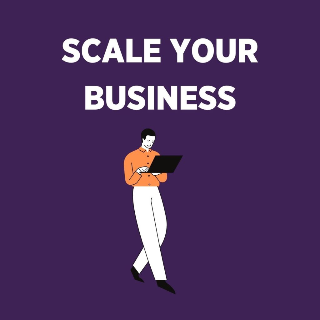 scale your business