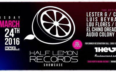 Luis Beyra @ HALF LEMON RECORDS SHOWCASE WMC 2016 – MARCH 24