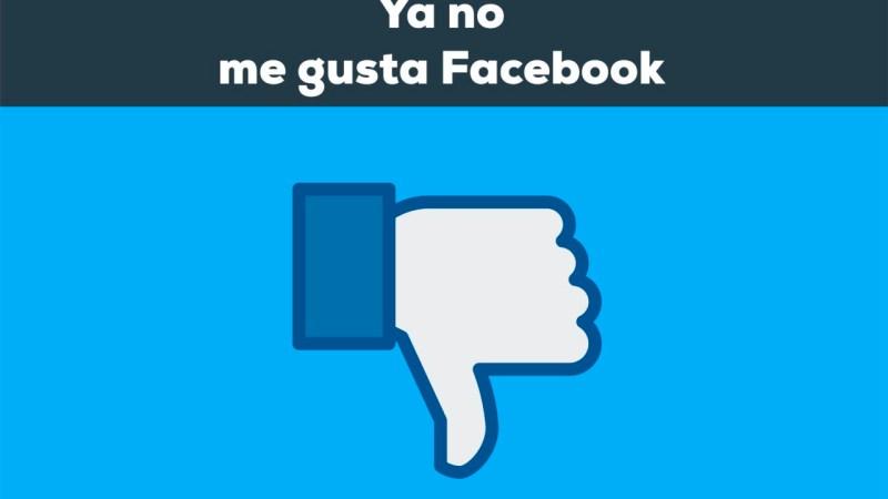 Ya no me gusta Facebook