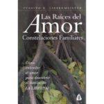 Las raíces del amor, de Svagito Liebermeister