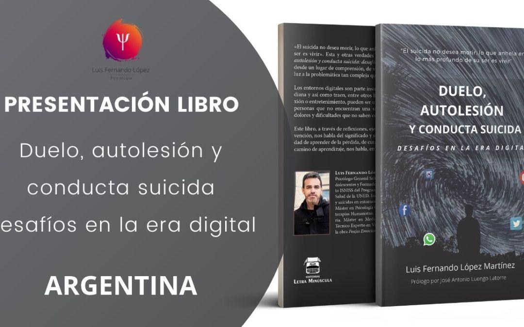 PRESENTACION OFICIAL EN ARGENTINA. Duelo, autolesión y conducta suicida: desafíos en la era digital