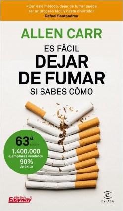 Dejar de fumar es facil, si sabes cómo, de Allen Carr