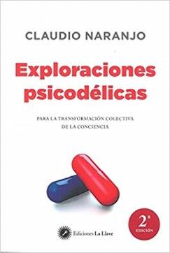 claudio naranjo exploraciones psicodelicas