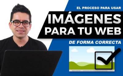 Imágenes para tu página web – El proceso de 5 pasos para encontrar y publicar imágenes de manera correcta.