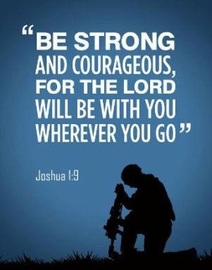 be strong and courageous