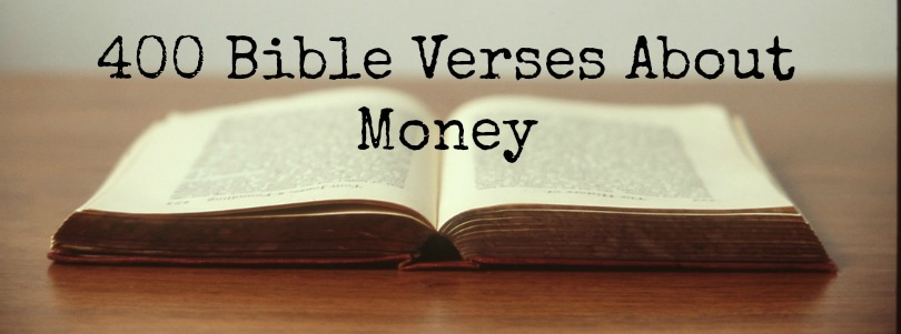 400 Bible Verses About Money