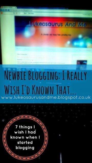 Blogging Tips - Things I wish I'd Known When I started blogging http://lukeosaurusandme.co.uk @gloryiscalling