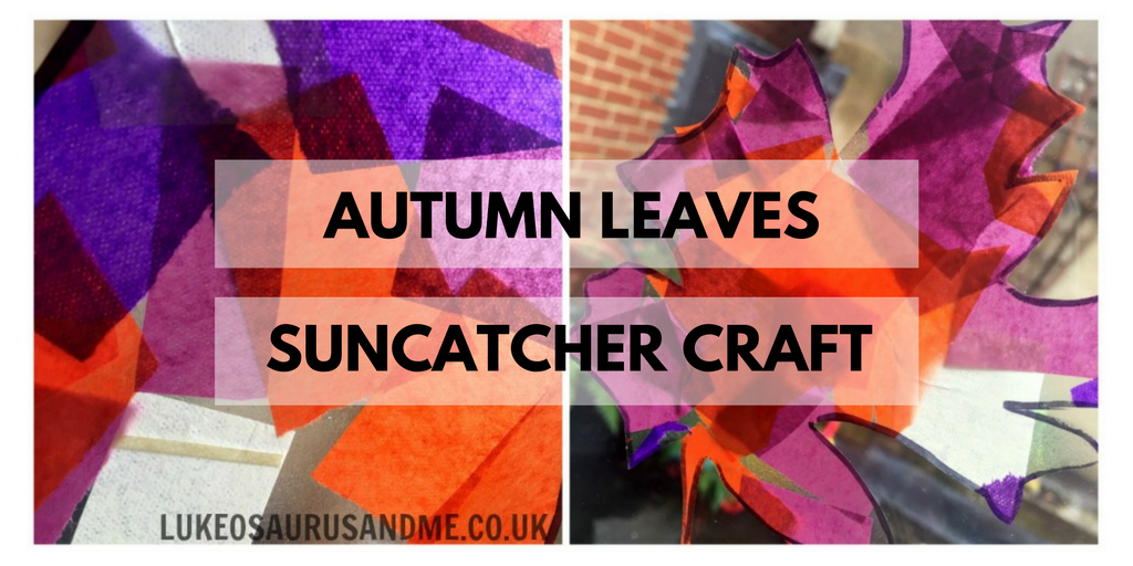 Autumn Leaves Suncatcher Craft at https://lukeosaurusandme.co.uk