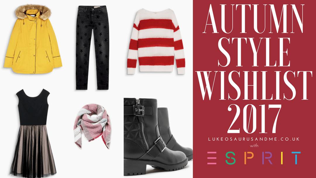 Autumn Style Wishlist 2017 – Esprit
