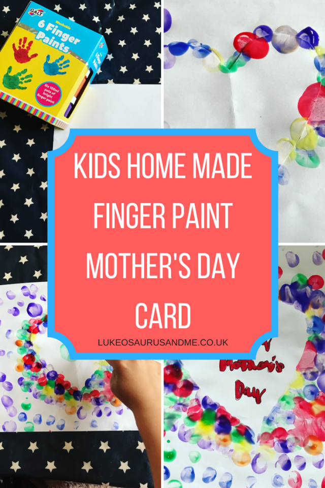 Kids home made Mother's Day card using finger paints at https://lukeosaurusandme.co.uk