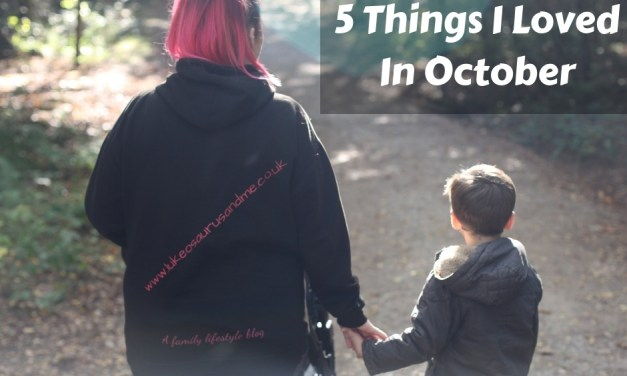 5 Things I Loved In October '18