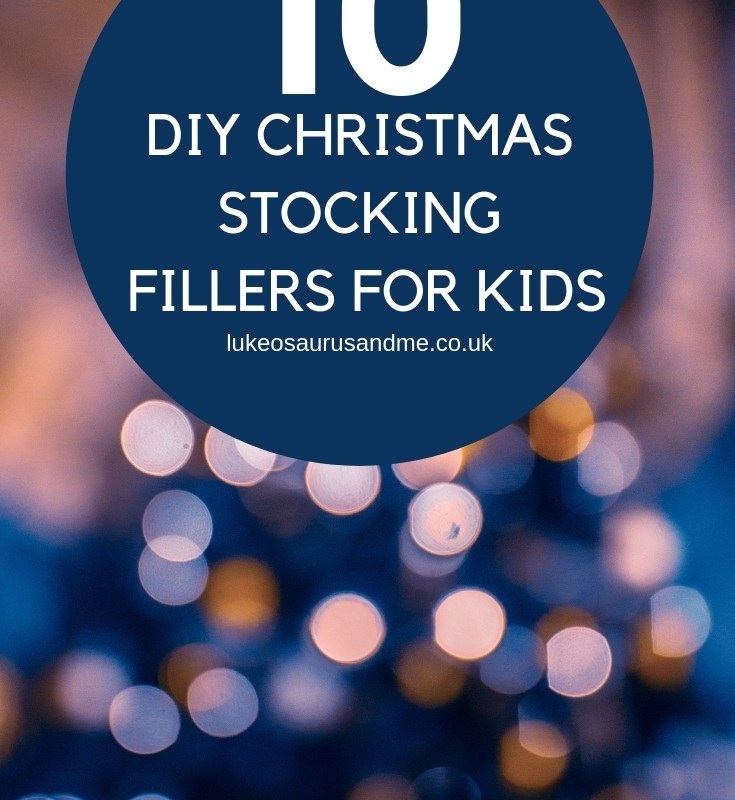 10 DIY Christmas Stocking Fillers For Kids at https://lukeosaurusandme.co.uk