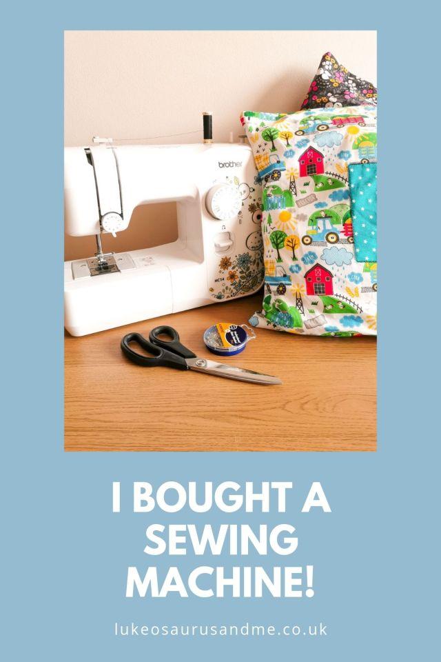 I bought a sewing machine! Read more at https://lukeosaurusandme.co.uk