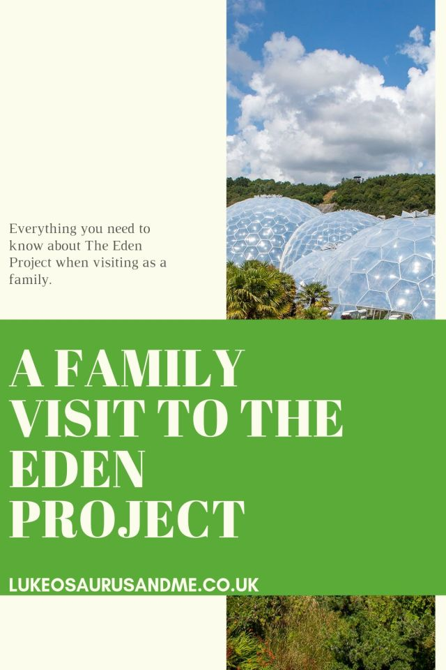Pinterest image sfor a blog post about visiting The Eden Project as a family