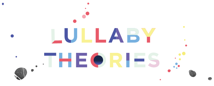Lullaby Theories