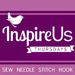 Inspired Us Thursdays: Sew Needle Stitch Hook, a link party of fiber arts.   The Inspired Wren