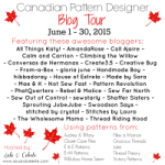 Canadian Pattern Designer Blog Tour Schedule and GIVEAWAY details