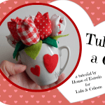 Tutorial: Tulips in A Cup Guest Post from House of Estrela