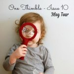 One Thimble Issue 10 Blog Tour + Giveaway!