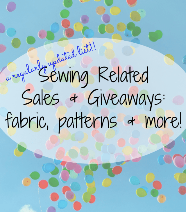 Regularly updated list of sewing related sales and giveaways