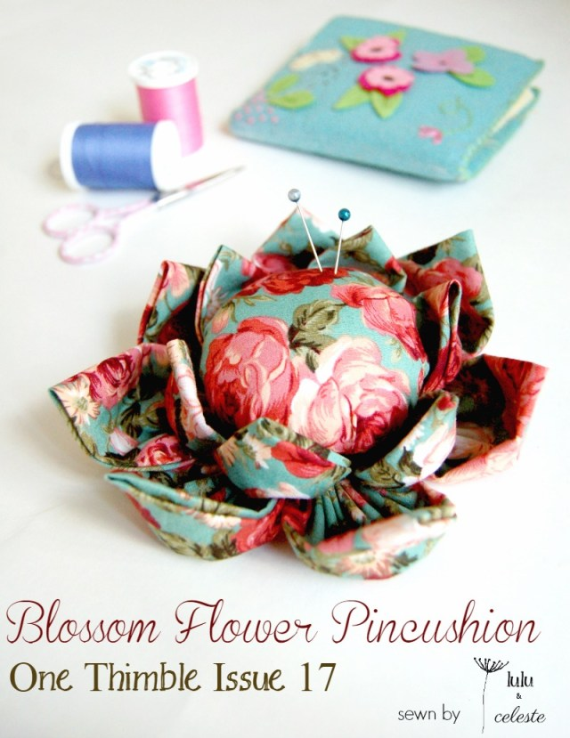 Blossom Flower Pincushion pattern review. Pattern found in One Thimble magazine Issue 17