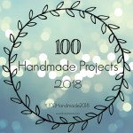 100 Handmade Projects Challenge 2018