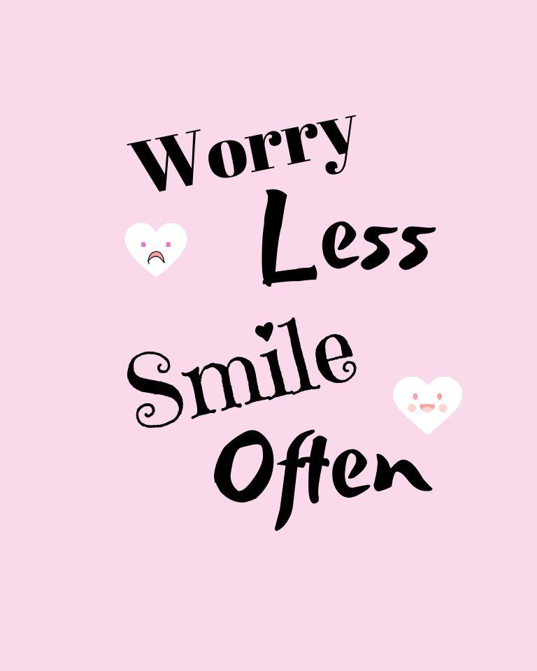 Worry Less Smile Often printable quote