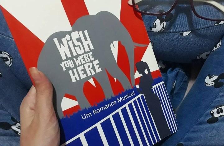 5 curiosidades sobre Wish You Were Here: Um Romance Musical