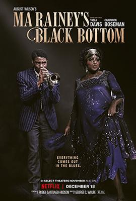 A Voz Suprema do Blues: Poster do filme em que o título em inglês (Ma Rainey's Black Bottom) está no topo e os créditos na parte inferior. Como imagens principais estão os astros Chadwick Boseman e Viola Davis, ele tocando um instrumento e ela posando, ambos vestindo trajes da cor azul marinho típicos da década de 1920 e com ar de luxo.